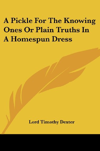 9781417959068: A Pickle For The Knowing Ones Or Plain Truths In A Homespun Dress