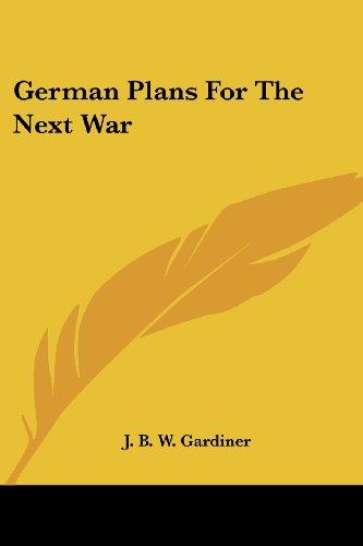 9781417960606: German Plans For The Next War