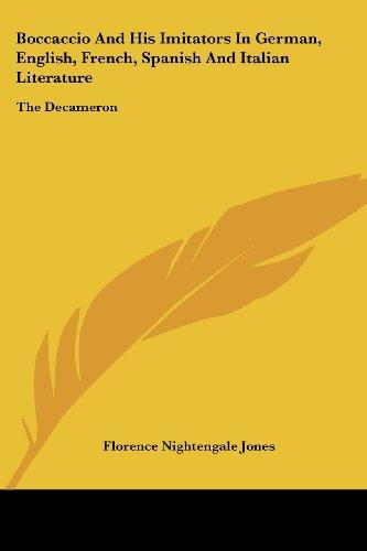 9781417962914: Boccaccio And His Imitators In German, English, French, Spanish And Italian Literature: The Decameron