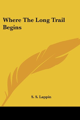 9781417963669: Where The Long Trail Begins