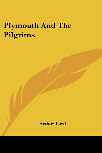 9781417964130: Plymouth And The Pilgrims
