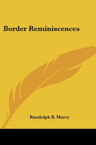 9781417964482: Border Reminiscences