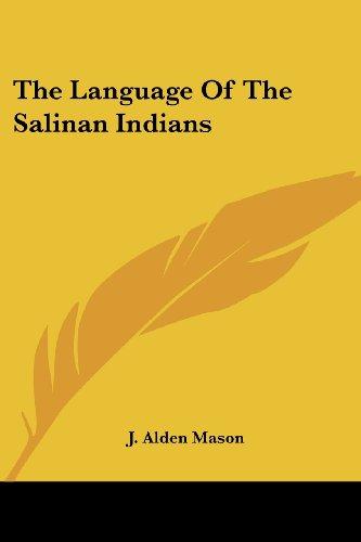 9781417964604: The Language of the Salinan Indians