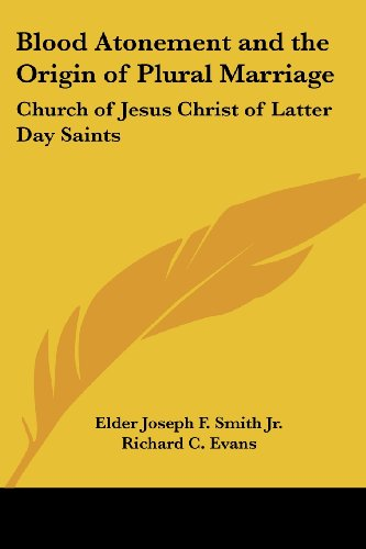 9781417968923: Blood Atonement and the Origin of Plural Marriage: Church of Jesus Christ of Latter Day Saints