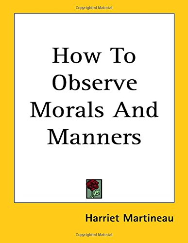 9781417973897: How to Observe Morals and Manners