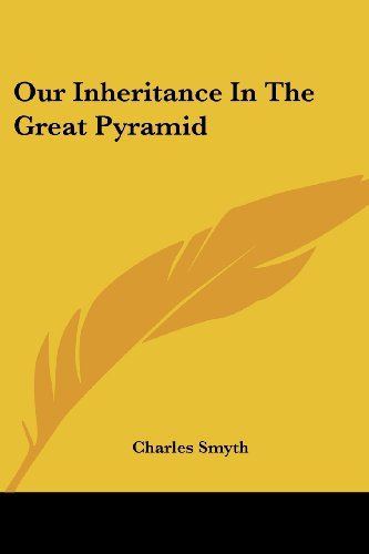 9781417974290: Our Inheritance in the Great Pyramid
