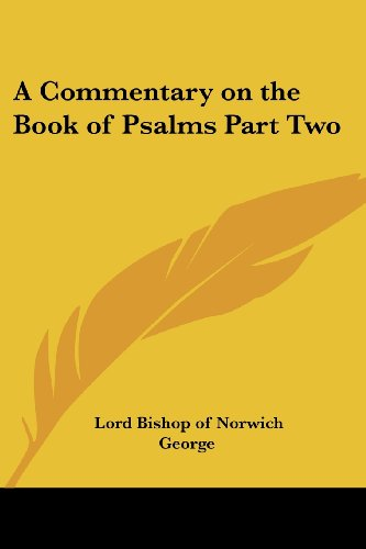 9781417975686: A Commentary on the Book of Psalms Part Two