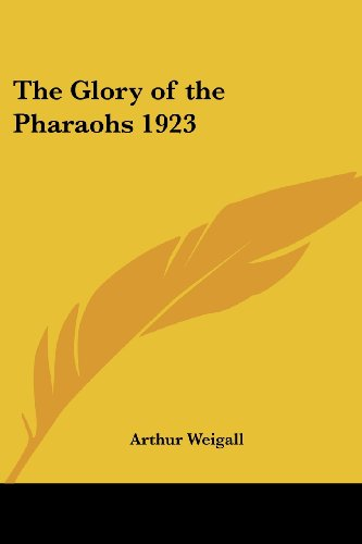 9781417977352: The Glory of the Pharaohs 1923