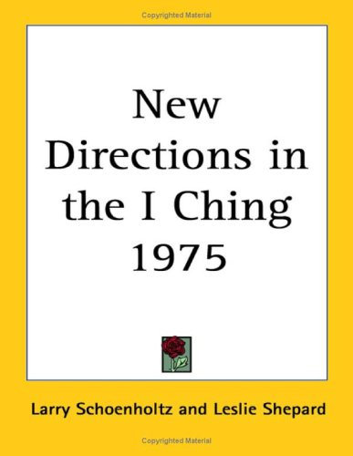 9781417977482: New Directions in the I Ching