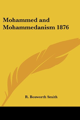 9781417977918: Mohammed and Mohammedanism 1876