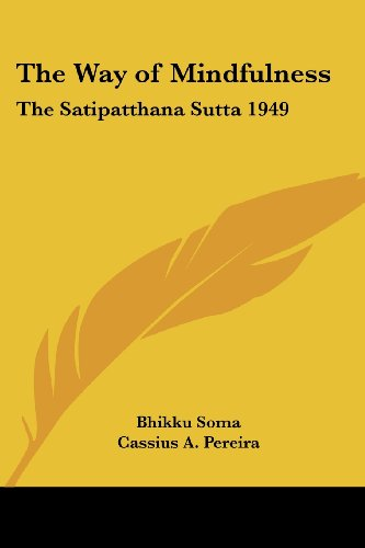 9781417978618: The Way of Mindfulness: The Satipatthana Sutta 1949