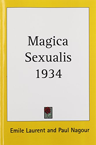 Magica Sexualis 1934: Emile Laurent; Paul