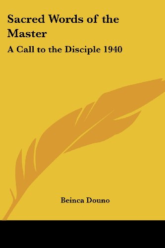 9781417979622: Sacred Words of the Master: A Call to the Disciple 1940