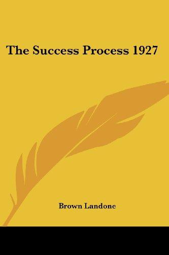 9781417979653: The Success Process 1927