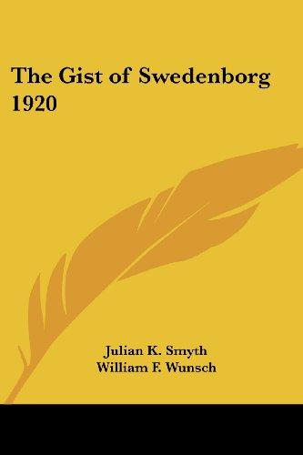 9781417979936: The Gist of Swedenborg 1920