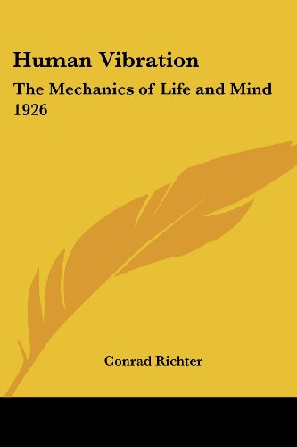 9781417981229: Human Vibration: The Mechanics of Life and Mind 1926