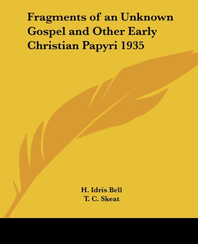 9781417981250: Fragments of an Unknown Gospel and Other Early Christian Papyri 1935