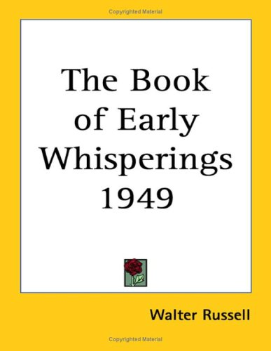9781417981397: The Book Of Early Whisperings 1949