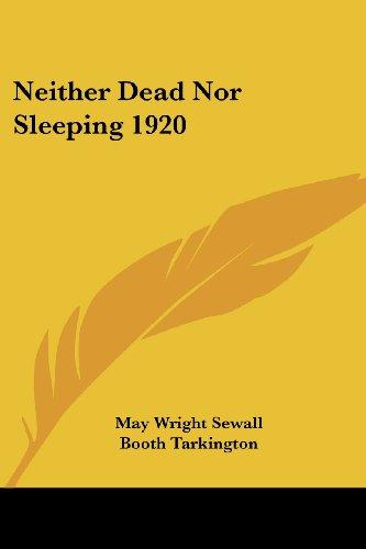9781417981625: Neither Dead Nor Sleeping 1920
