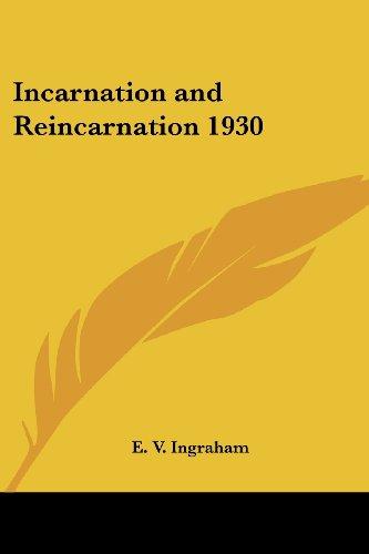 9781417981632: Incarnation and Reincarnation 1930