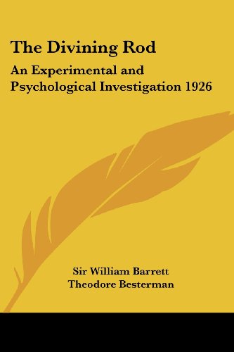 9781417982660: The Divining Rod: An Experimental and Psychological Investigation 1926