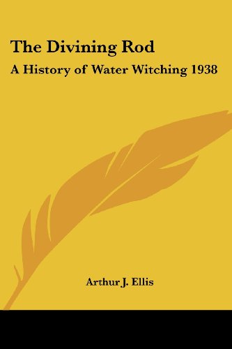 9781417982677: The Divining Rod: A History of Water Witching 1938 (Water Supply Paper)