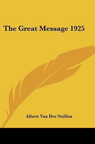 9781417982691: The Great Message 1925