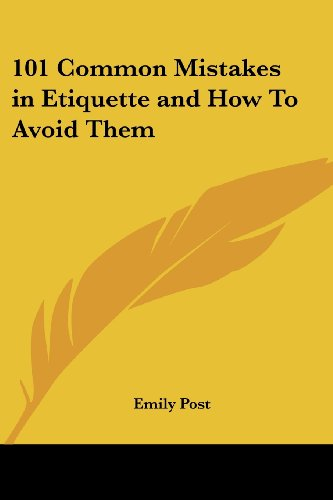 9781417983070: 101 Common Mistakes in Etiquette and How to Avoid Them