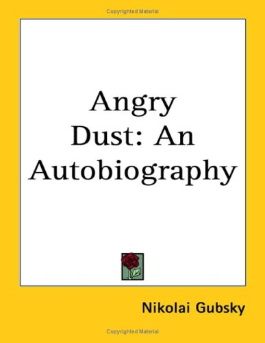 9781417984701: Angry Dust: An Autobiography
