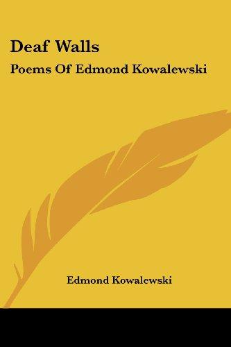 9781417988044: Deaf Walls: Poems Of Edmond Kowalewski