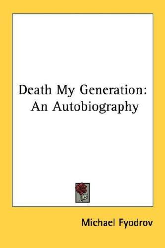 9781417988082: Death My Generation: An Autobiography