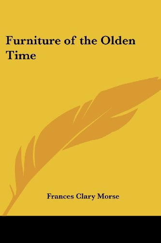 9781417990412: Furniture of the Olden Time