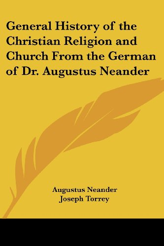 9781417990450: General History of the Christian Religion and Church from the German of Dr. Augustus Neander