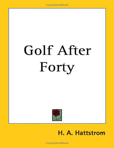 9781417990771: Golf After Forty