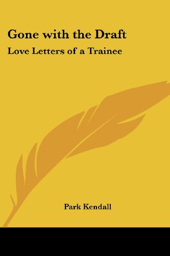 9781417990795: Gone with the Draft: Love Letters of a Trainee