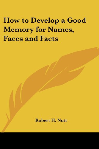 9781417991877: How to Develop a Good Memory for Names, Faces and Facts