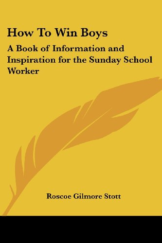 9781417992034: How to Win Boys: A Book of Information and Inspiration for the Sunday School Worker