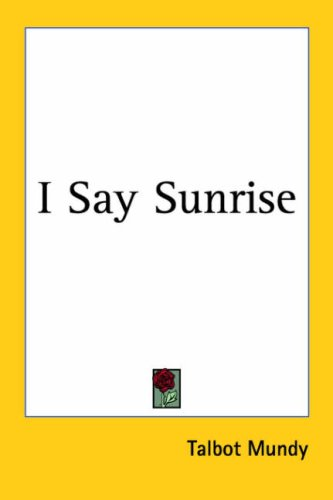9781417992256: I Say Sunrise