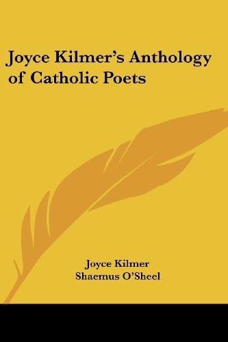 9781417993314: Joyce Kilmer's Anthology of Catholic Poets