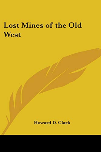 9781417994571: Lost Mines of the Old West