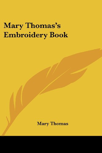 9781417995042: Mary Thomas's Embroidery Book