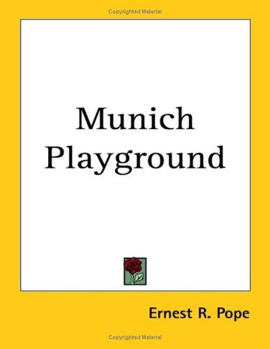 9781417995912: Munich Playground
