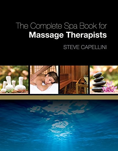 9781418000141: The Complete Spa Book for Massage Therapists