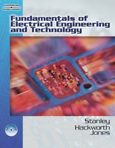 Fundamentals of Electrical Engineering and Technology: Stanley, William D.;