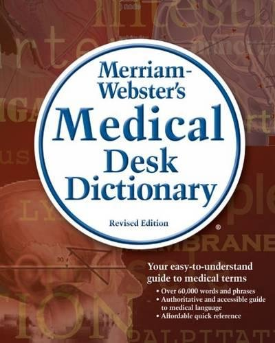 9781418000578: Merriam-Webster's Medical Desk Dictionary, Revised Edition