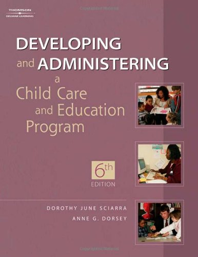 9781418001681: Developing and Administering a Child Care and Education Program