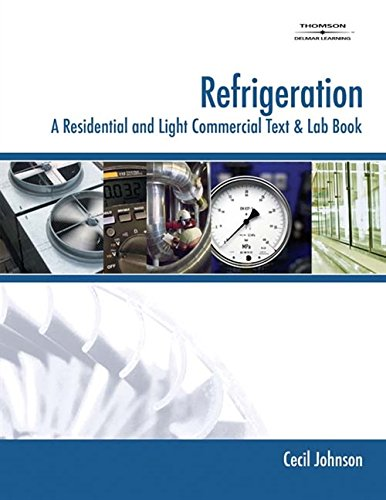 Refrigeration: A Residential and Light Commercial Text