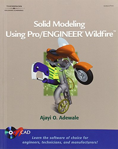 9781418005641: Solid Modeling Using Pro-Engineer Wildfire