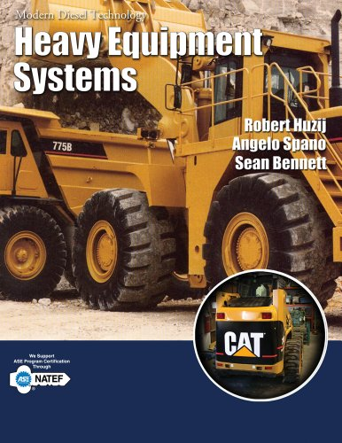 MDT: Heavy Equipment Systems (1418009504) by Huzij, Robert; Spano, Angelo; Bennett, Sean
