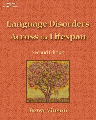 9781418009540: Language Disorders Across the Lifespan